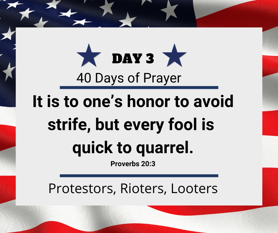 Day 3 of 40 days of Prayer for America