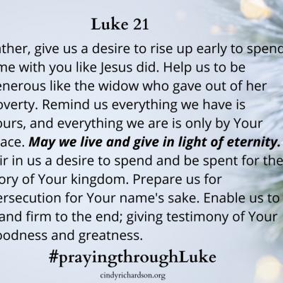 Day 21: Praying through Luke